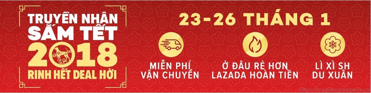 Tổng hợp nội dung chương trình Lazada khuyến mãi tết âm lịch 2018 mang tên Truyền nhân sắm tết, rinh hết deal hời