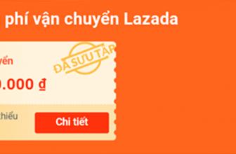 Mã miễn phí vận chuyển Lazada là gì? Cách sử dụng như thế nào?
