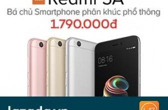 Xiaomi Redmi 5A Lazada: Phân phối chính hãng – Giảm giá độc quyền